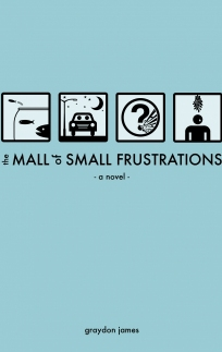 The Mall of Small Frustrations