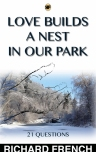 Love Builds A Nest in Our Park