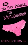No Sex Please, I'm Menopausal!